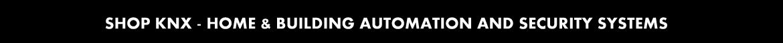 KNX Shop: Verkauf von Elektrogeräten, Sicherheitssysteme, Haustechnik und Automatisierung